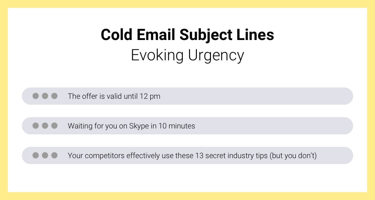 cold email subject line evoking urgency